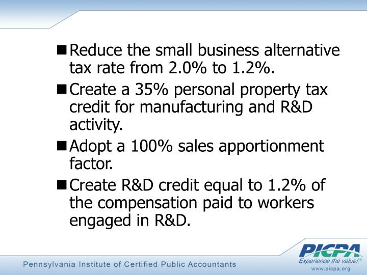 Reduce the small business alternative tax rate from 2.0% to 1.2%.