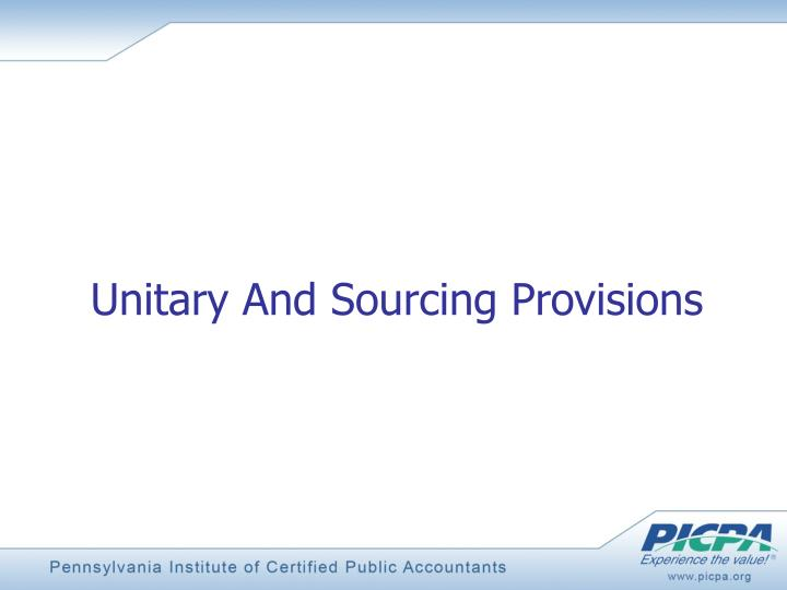 Unitary And Sourcing Provisions