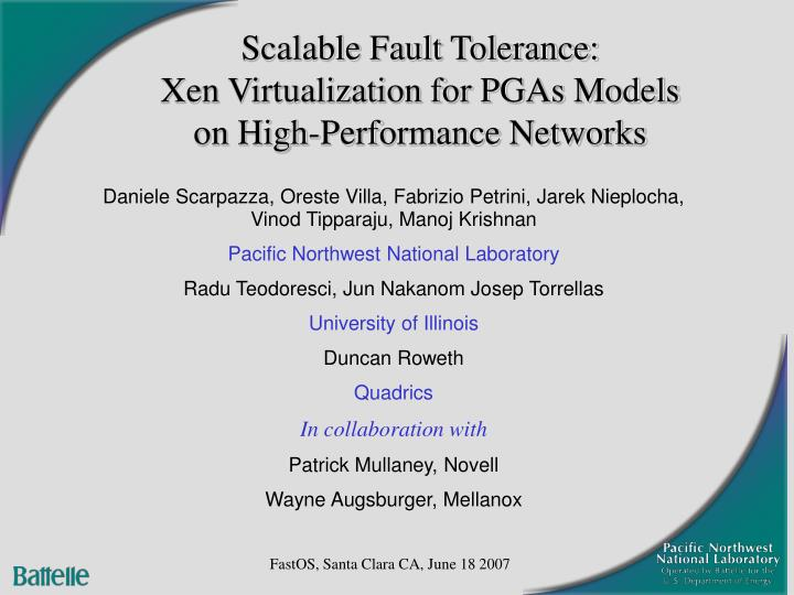 Scalable fault tolerance xen virtualization for pgas models on high performance networks