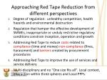 approaching red tape reduction from different perspectives