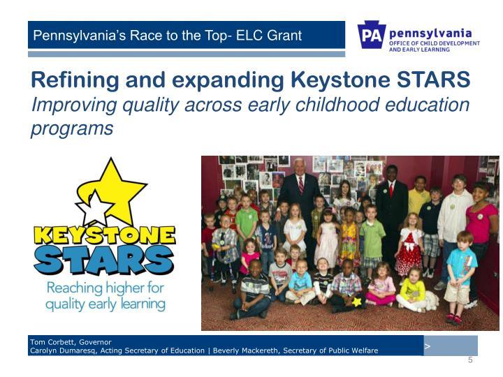 Refining and expanding Keystone STARS