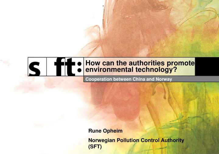 How can the authorities promote environmental technology