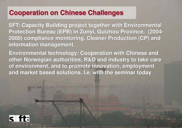 Cooperation on Chinese Challenges