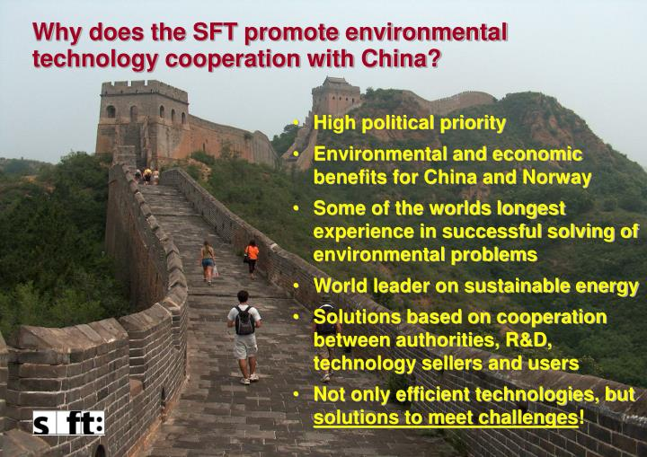 Why does the SFT promote environmental technology cooperation with China?