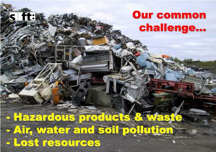 Our common challenge…