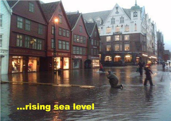 ...rising sea level