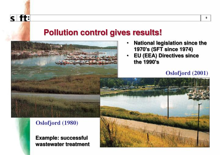 Pollution control gives results!