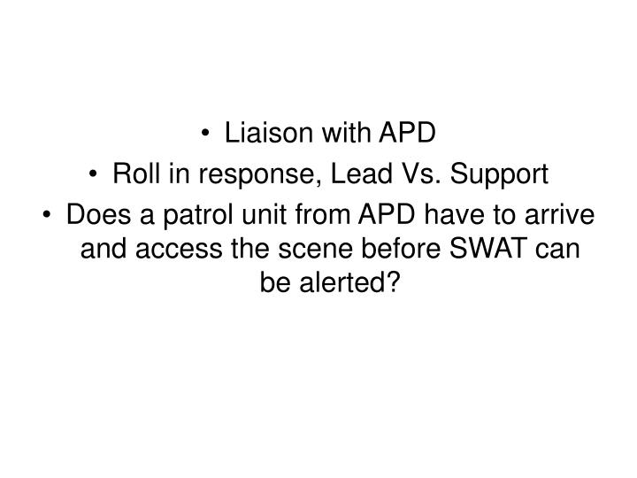 Liaison with APD