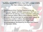 national guard members may earn college credits for their military training by
