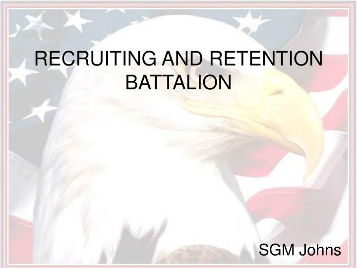recruiting and retention battalion n.