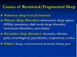 causes of restricted fragmented sleep