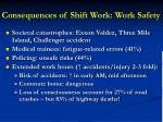 consequences of shift work work safety