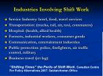 industries involving shift work