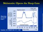 melatonin opens the sleep gate