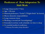 predictors of poor adaptation to shift work