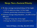 sleep not a societal priority