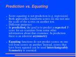 prediction vs equating