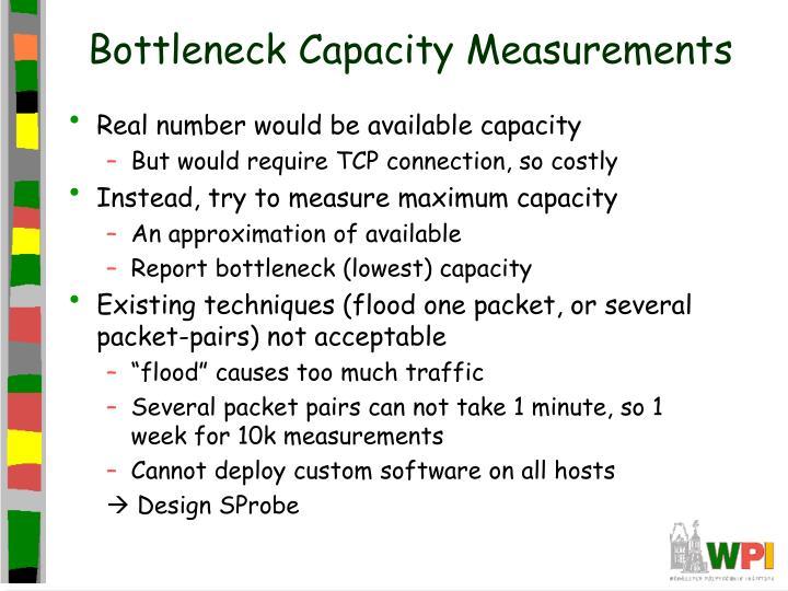 Bottleneck Capacity Measurements