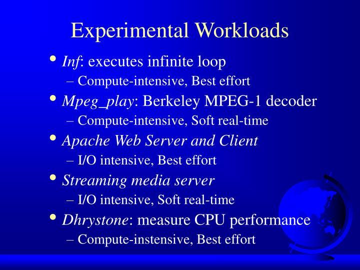 Experimental Workloads