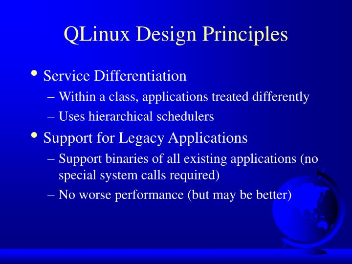QLinux Design Principles