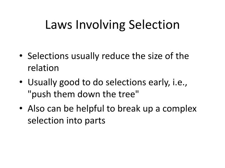 Laws Involving Selection