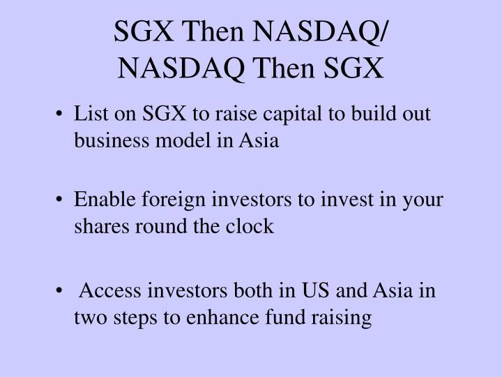 SGX Then NASDAQ/