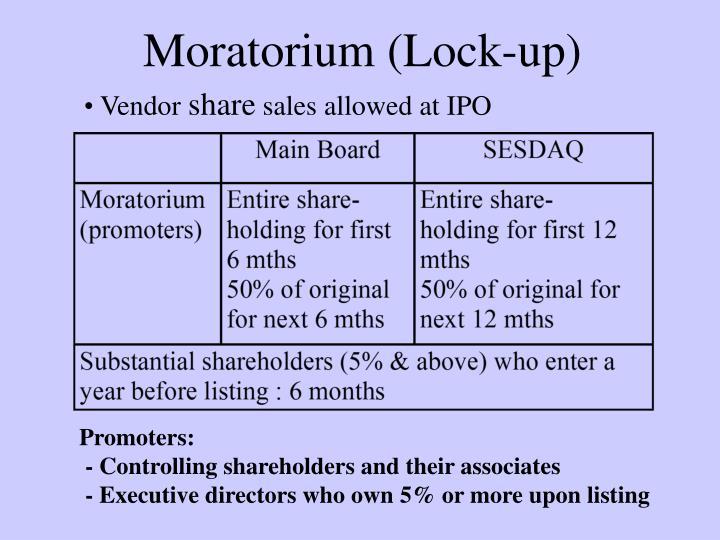 Moratorium (Lock-up)