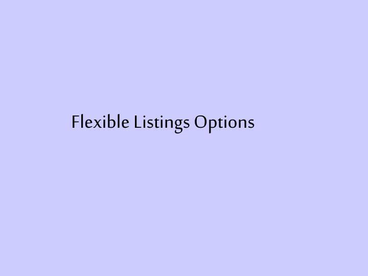 Flexible Listings Options