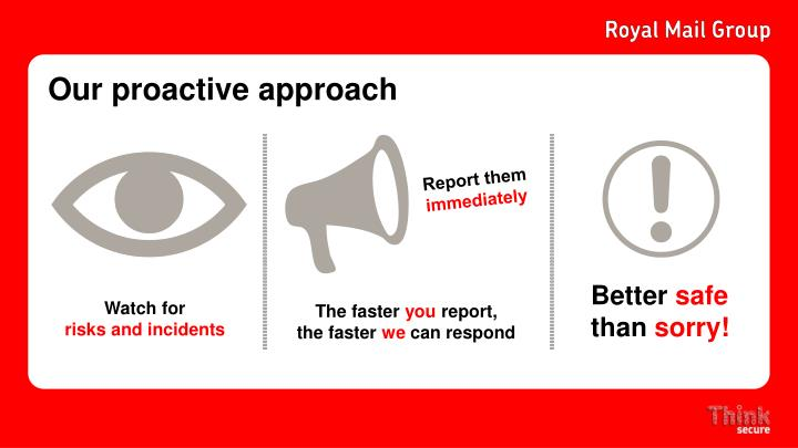 Our proactive approach