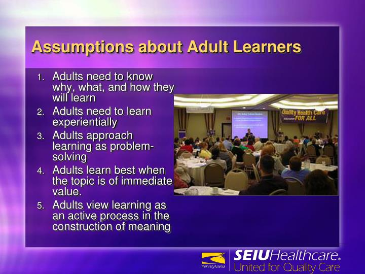 Assumptions about adult learners