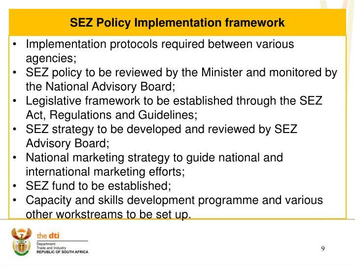 SEZ Policy Implementation framework