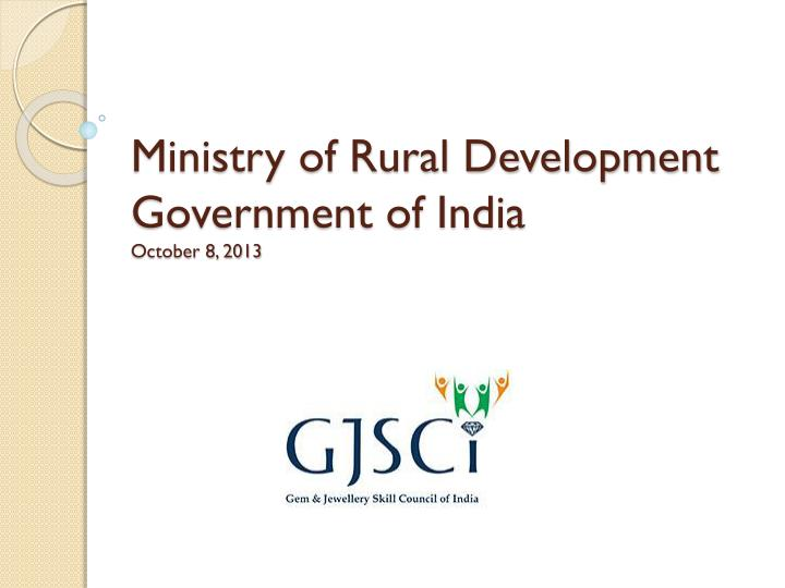 Ministry of rural development government of india october 8 2013
