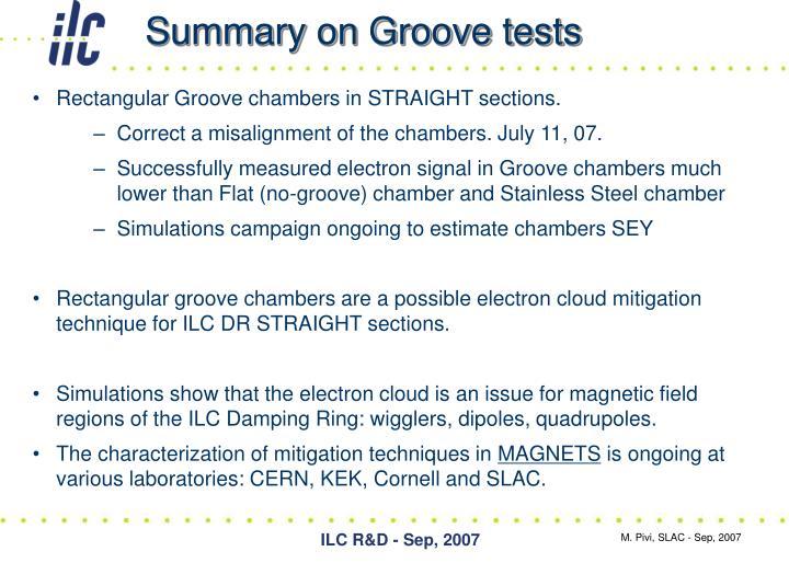 Summary on Groove tests