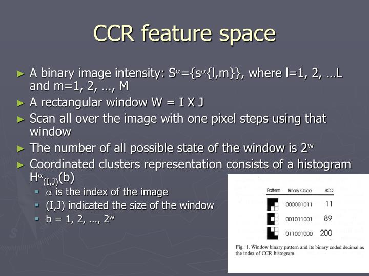 CCR feature space