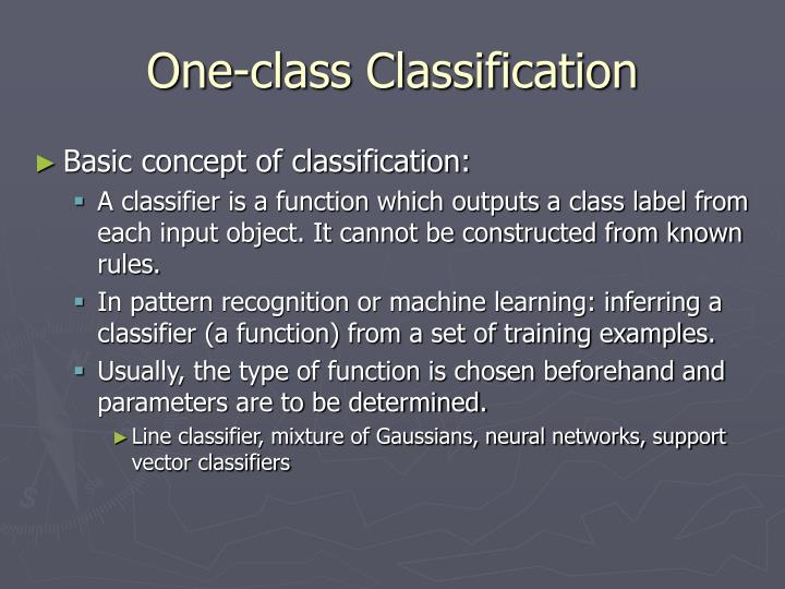 One class classification