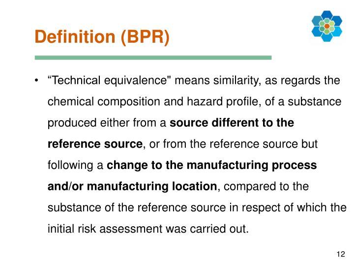 Definition (BPR)