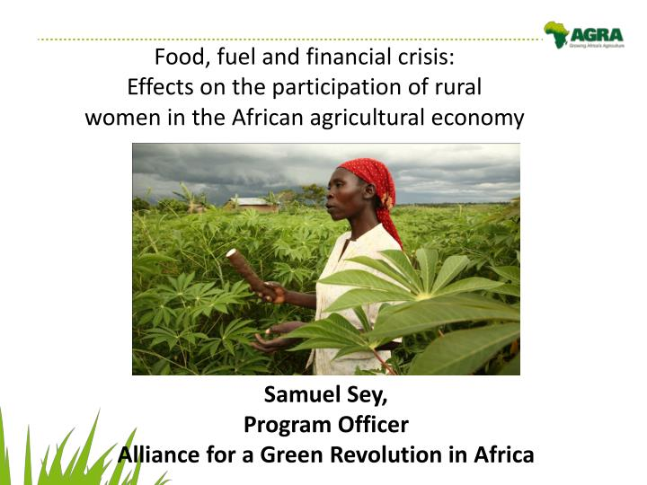 Food, fuel and financial crisis: