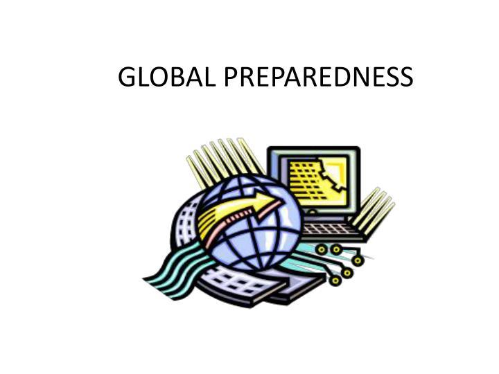 Global preparedness