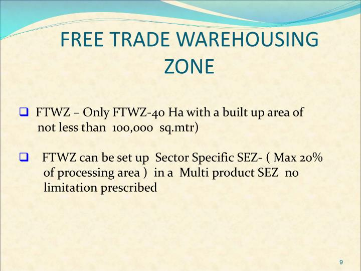FREE TRADE WAREHOUSING ZONE