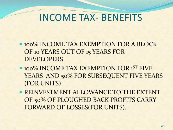 INCOME TAX- BENEFITS