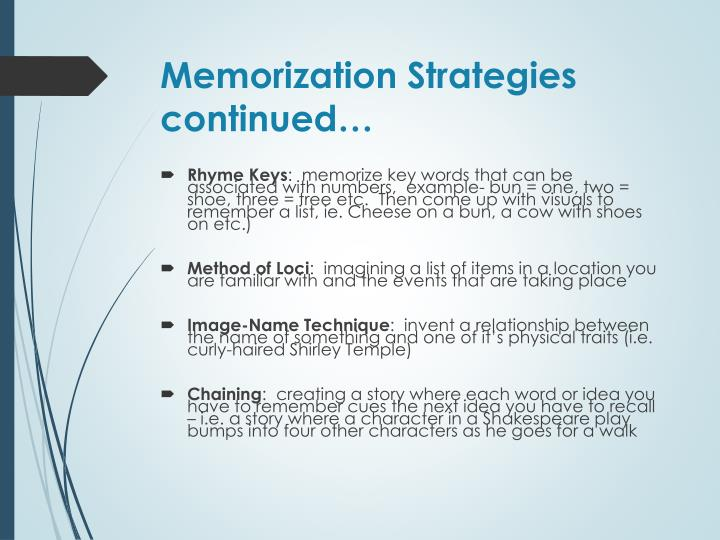 Memorization Strategies continued…