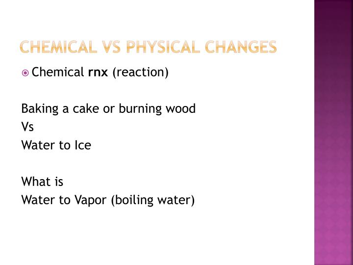 Chemical vs physical changes
