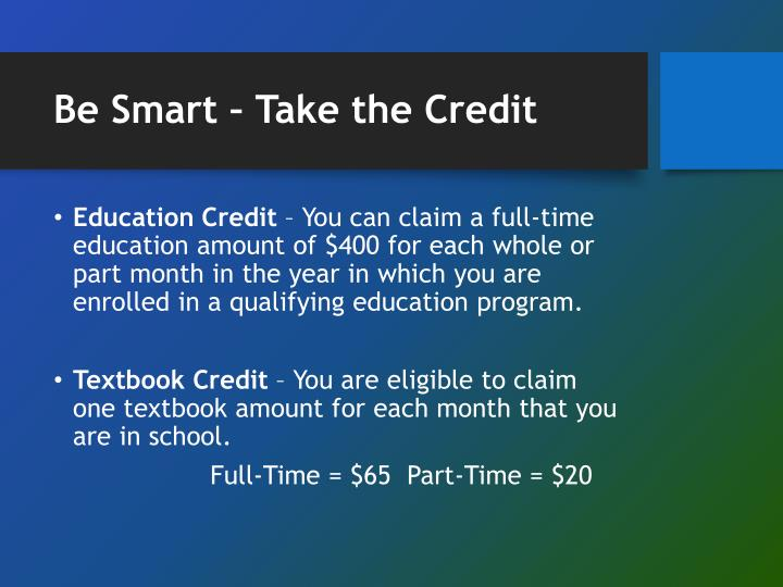 Be Smart – Take the Credit