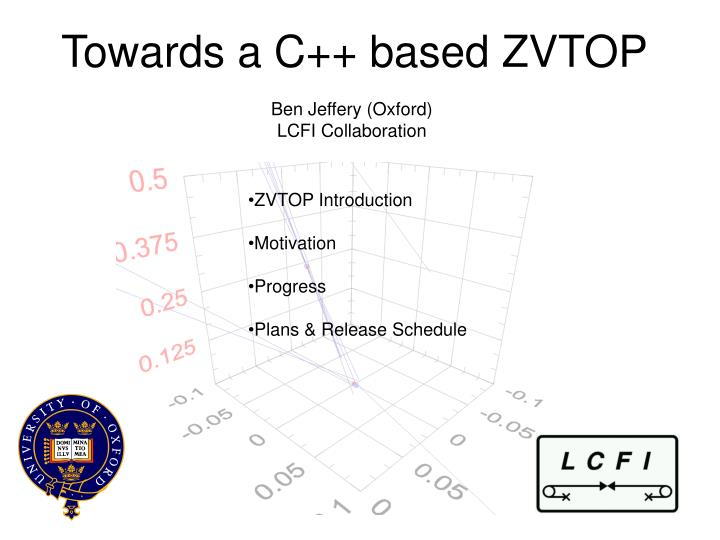 Towards a C++ based ZVTOP