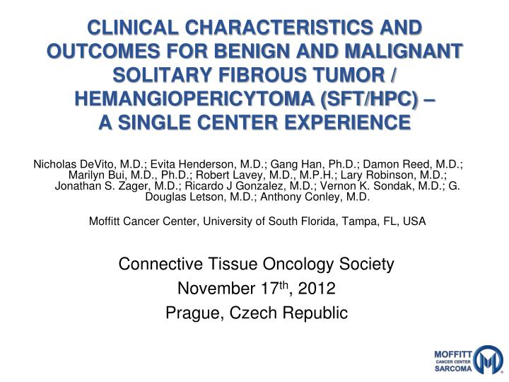 CLINICAL CHARACTERISTICS AND OUTCOMES FOR BENIGN AND MALIGNANT SOLITARY FIBROUS TUMOR / HEMANGIOPERI...