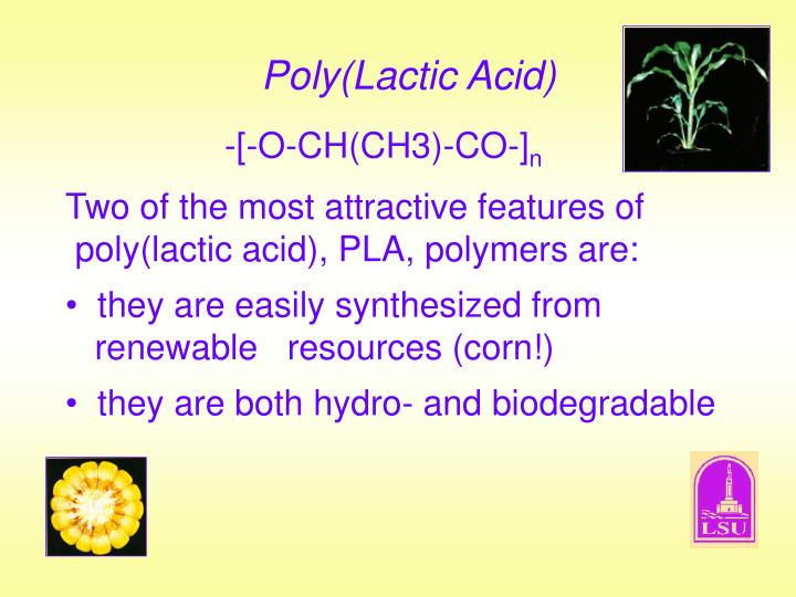 Poly(Lactic Acid)