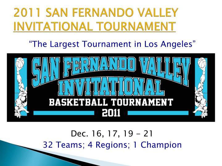 2011 san fernando valley invitational tournament