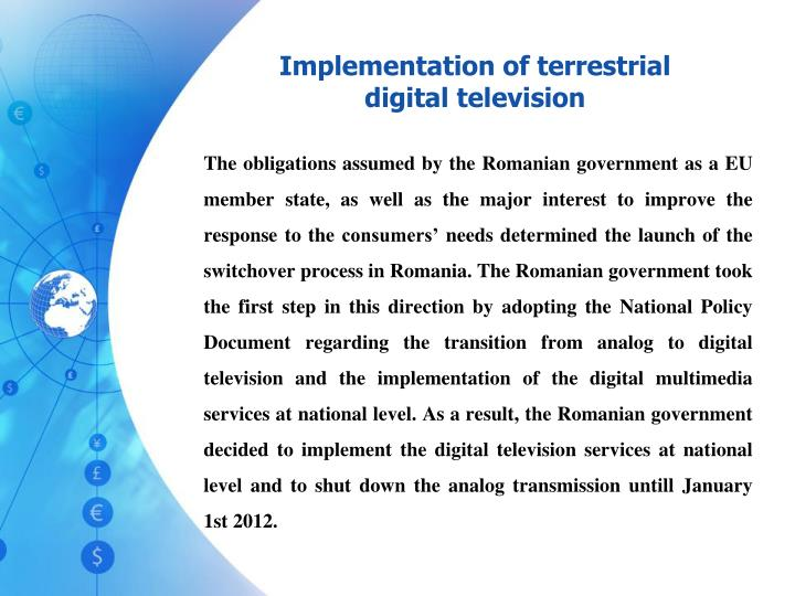 Implementation of terrestrial digital television