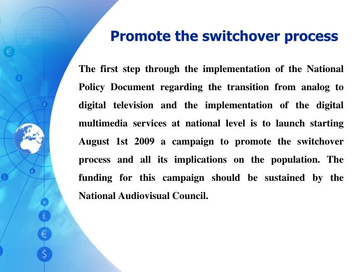 Promote the switchover process