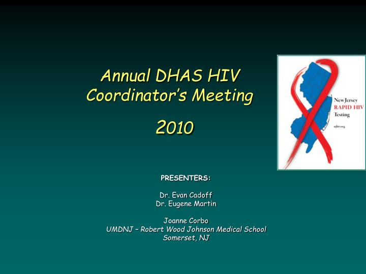 Annual dhas hiv coordinator s meeting 2 010